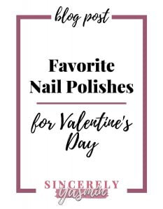 Favorite Nail Polishes for Valentine's Day