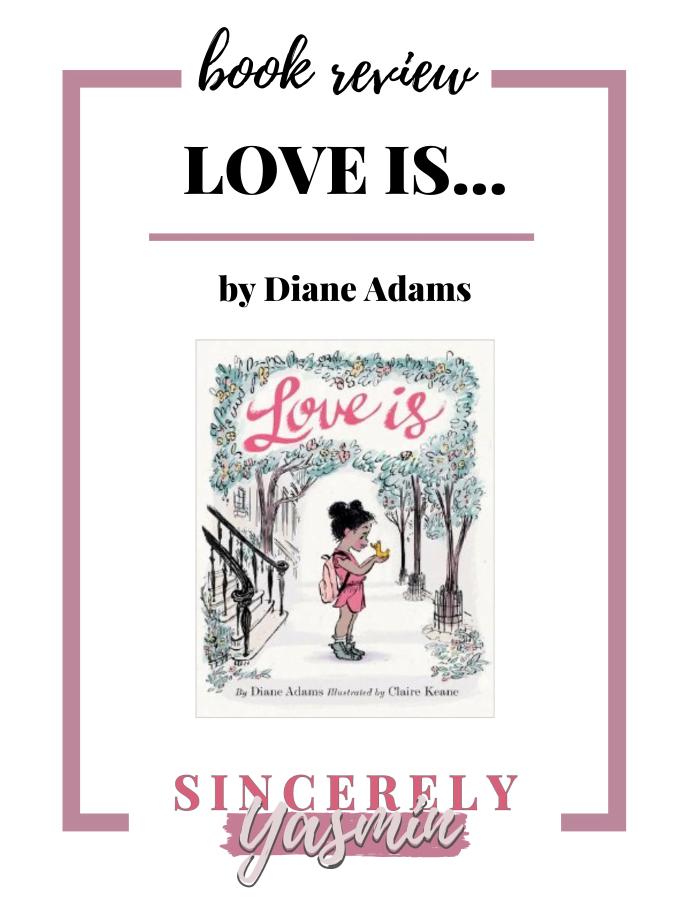 Love Is \\ Picture Book Review