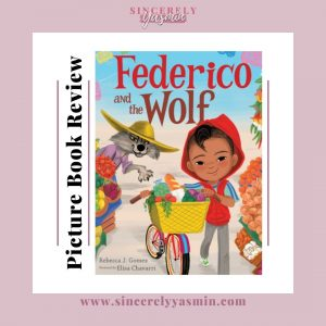 Federico and the Wolf - Picture Book Review   Sincerely Yasmin