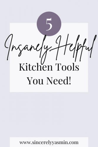 5 Insanely Helpful Kitchen Tools You Need!