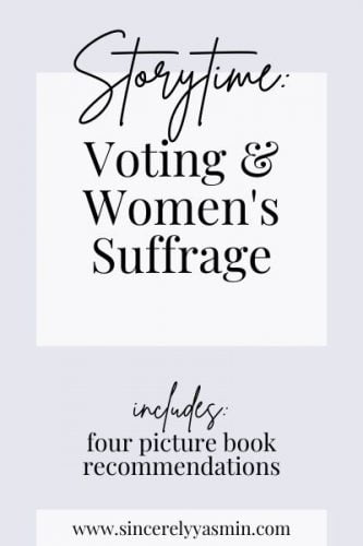 Voting & Women's Suffrage Storytime