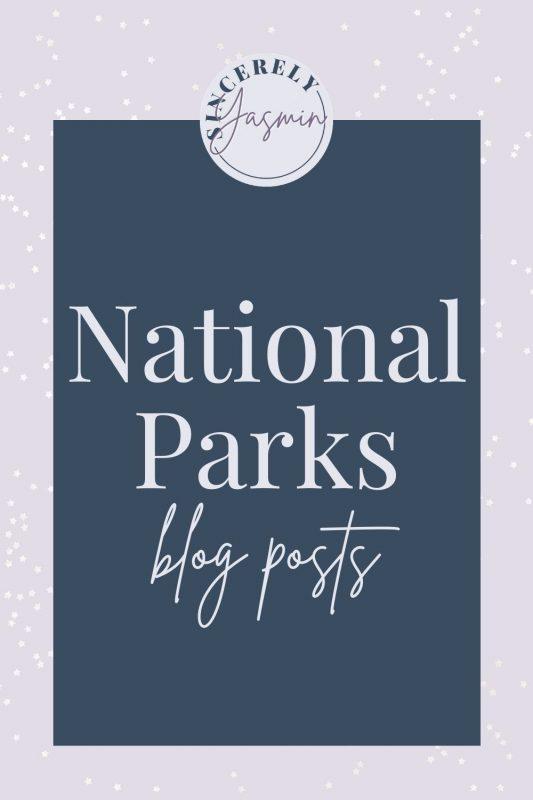 Explore Blog Posts about National Parks
